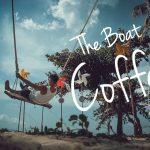 ร้านกาแฟ ติดทะเล The Boat Coffee จ.กระบี่
